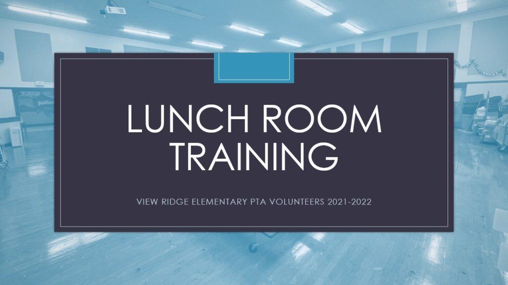 Lunch Room Training 2021
